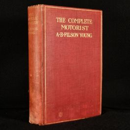 1904 The Complete Motorist: Being An Account of the Evolution and Construction of the Modern Motor-Car; with Notes on the Selection, Use and Maintenance of the Same; and on the Pleasures of Travel upon the Public Roads