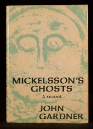1982 Mickelsson's Ghosts First Edition John Gardner Novel Dustwrapper