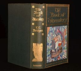 1926 Book of Discovery, the T C Bridges First Edition Illustrated