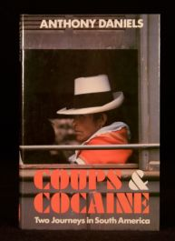 1986 Coups and Cocaine First Edition Anthony Daniels Travel South America Scarce