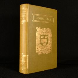 1902 The Complete Works of John Lyly Vol I