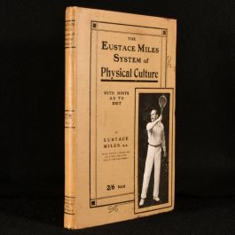 c1907 The Eustace Miles System of Physical Culture