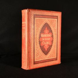 1872 Wanderings in Every Clime; or, Voyages, Travels, and Adventures All Round the World