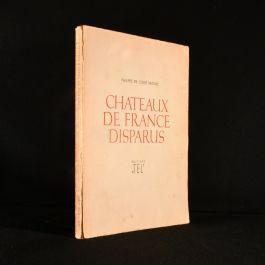 1947 Chateaux de France Disparus
