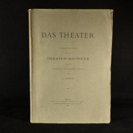 1903 Das Theater Untersuchungen Uber das Theater-Bauwerk Bei den Klassischenn und Modernen