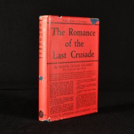 1932 The Romance of the Last Crusade With Allenby to Jerusalem