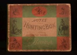 Notes from a Hunting Box Not in the Shires