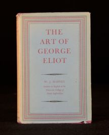 1961 The Art of George Eliot W J Harvey First Edition Literary Criticism