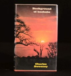 1973 Background of Baobabs by Charles Sweeney First edition with dustwrapper