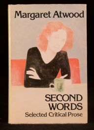 1982 Margaret Atwood First Edition Second Words Selected Critical Prose