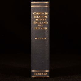 1907 MURRAY History of Commercial and Financial Relations England and Ireland