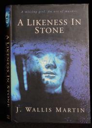 1997 A Likeness in Stone J Wallis Martin First Printing Crime Novel