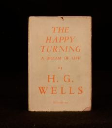 1945 The Happy Turning A Dream of Life H G Wells First Edition