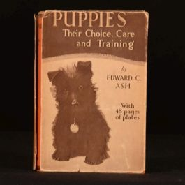 1933 Puppies Choice Care Training Edward C Ash Pets First Edition Dustwrapper