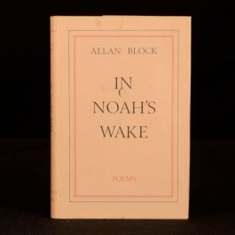 1972 In Noah's Wake Poems by Allan Block Signed Inscribed to Robert Graves