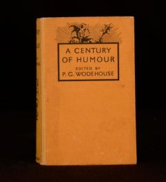 1935 A Century of Humour Edited by P G Wodehouse Anthology of Short Stories
