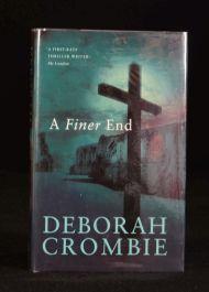 2001 A Finer End Deborah Crombie Signed First Edition Thriller