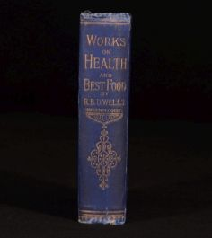 c1880 Works On HEALTH And Best FOOD R B D Wells First SCARCE Illustrated