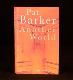 1998 Pat Barker Another World Signed First Edition with Dustwrapper
