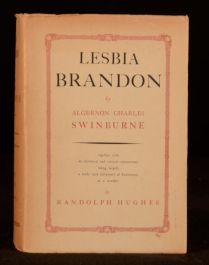 1952 Algernon Charles Swinburne Lesbia Brandon Commentary Hughes First Edition