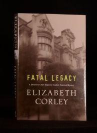 2000 Fatal Legacy Elizabeth Corley First Edition Crime Novel