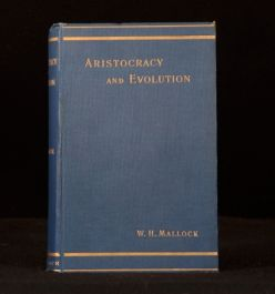 1898 W. H. Mallock Aristocracy & Evolution