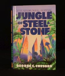 1988 Jungle of Steel and Stone George C Chesbro Signed in Dustwrapper First
