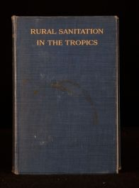 1915 Rural Sanitation In The Tropics Malcom Watson Illustrations Malaria Panama