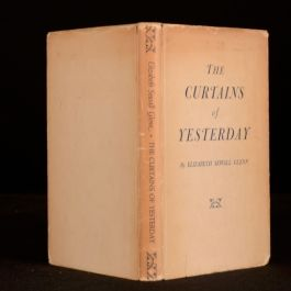 1956 Elizabeth Sewall Glenn The Curtains of Yesterday Signed Dustwrapper First