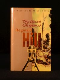 1996 The Wood Beyond Reginald Hill First Edition Signed with Dustwrapper