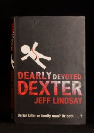 2005 Jeff Lindsay Dearly Devoted Dexter First UK Edition
