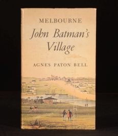 1965 MELBOURNE John Batman's Village Agnus Paton Bell