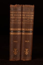 1870 2vol First Edition Nathaniel Hawthorne Passages English Note Book American