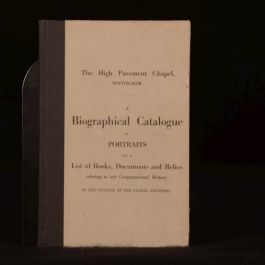 c1905 A Biographical Catalogue of Portraits High Pavement Chapel Very Scarce