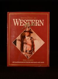 1984 Phil Hardy The Encyclopedia Of Western Movies With Dustwrapper Illustrated