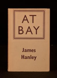 1944 James Hanley At Bay First Edition Short Stories Collection
