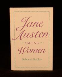 1992 Deborah Kaplan Jane Austen Among Women Literary Criticism Women's Studies