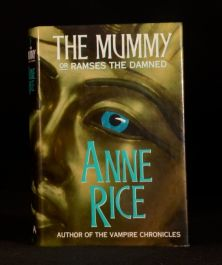 1989 The Mummy or Ramses the Damned Anne Rice First Edition Dustwrapper