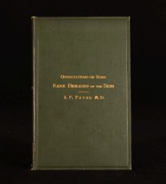 1889 Observations on Some Rare Diseases of the Skin J.F.Payne Presentation Copy
