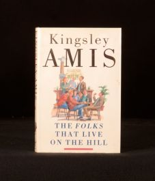 1990 The Folks That Live on the Hill by Kingsley Amis Signed First Edition