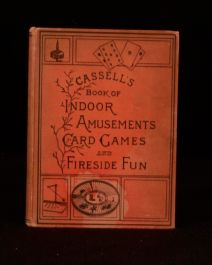 1891 Cassell's Book of Indoor Amusements Card Games and Fireside Fun Illus