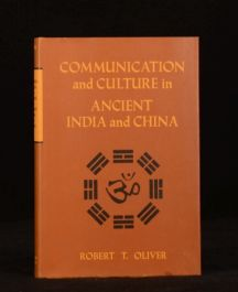 1971 Communication and Culture in Ancient India and China R T Oliver First