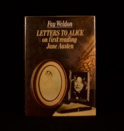 1984 Letters to Alice On First Reading Jane Austen Fay Weldon