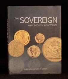 2006 Sovereign and Its Golden Antecedents Andre Celtel First Edition