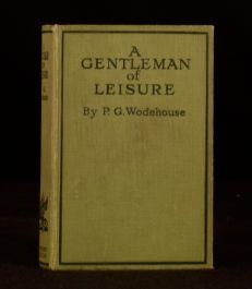 c1920 A Gentleman of Leisure P G Wodehouse Novel