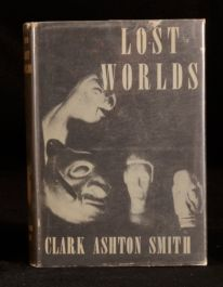 1944 Lost Worlds Clark Ashton Smith First Edition Horror Sci-Fi