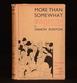 1937 More Than Somewhat RUNYON New York ILLUS First Edition