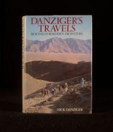1988 Danziger's Travels Beyond Forbidden Frontiers by Nick Danziger