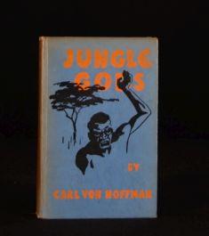 1929 Jungle Gods by Carl von Hoffman Author's Presentation Copy Illustrated