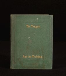1862 The Tongue and Its Training W R Gray Public Speaking